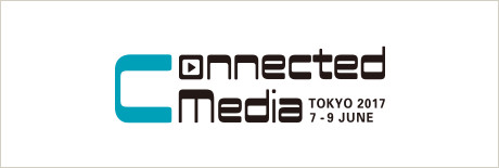 Connected Media Tokyo 2017