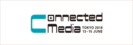 Connected Media Tokyo 2018